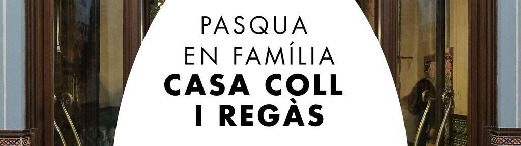 Pasqua En Família A La Casa Coll I Regàs